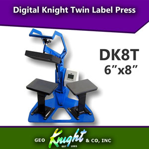Digital Knight 6 X 8 TWIN Label Press